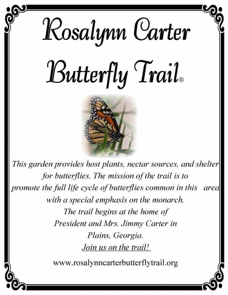 Rosalynn Carter Butterfly Trail Sign
